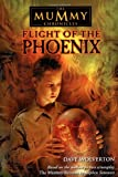 Wolverton, Dave: Flight of the Phoenix (The Mummy Chronicles, 4)