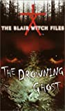 Cade Merrill: The Drowning Ghost (The Blair Witch Files, Case File 3)