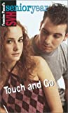 Pascal, Francine: Touch and Go