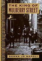 The King of Mulberry Street by Donna Jo…
