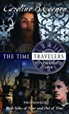 Cooney, Caroline B.: The Time Travelers: Both Sides of Time/Out of Time