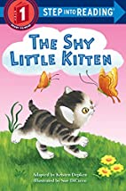 The Shy Little Kitten (Step into Reading) by…