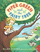 Piper Green and the Fairy Tree by Ellen…