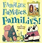 Families, Families, Families! by Suzanne…