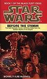 Kube-McDowell, Michael P: Star Wars Before the Storm
