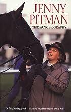 Jenny Pitman: The Autobiography by Jenny…