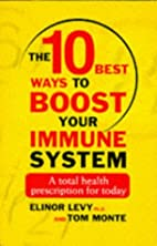 10 Best Ways to Boost Your Immune System: A…