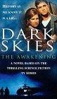Nicholls, Stan: Dark Skies: Awakening, The