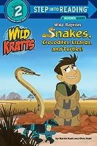 Wild Reptiles: Snakes, Crocodiles, Lizards,…