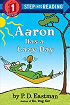 Aaron Has a Lazy Day (Step into Reading) by…