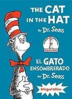 The Cat in the Hat/El Gato Ensombrerado:…