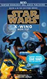 Allston, Aaron: Iron Fist (Star Wars: X-Wing Series, Book 6)