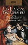 Hampton, Christopher: Les Liaisons Dangereuses (BBC Radio Presents)