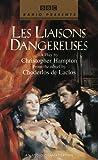Hampton, Christopher: Les Liaisons Dangereuses (BBC Radio Presents)