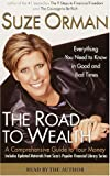 Orman, Suze: The Road to Wealth: A Comprehensive Guide to Your Money