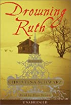 Drowning Ruth by Christina Schwartz