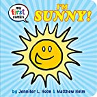 I'm Sunny! (My First Comics) by…