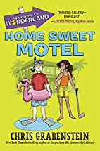 Welcome to Wonderland #1: Home Sweet Motel…
