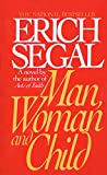 Segal, Erich: Man, Woman, and Child