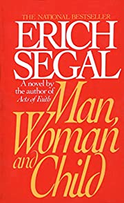 Man, Woman, and Child by Erich Segal