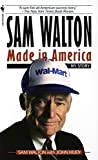 Walton, Sam: Sam Walton: Made in America  My Story