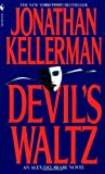 Kellerman, Jonathan: The Devil's Waltz