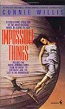 Impossible Things by Connie Willis
