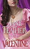 Feather, Jane: Valentine