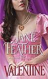 Feather, Jane: Valentine