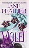 Feather, Jane: Violet