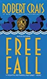 Crais, Robert: Free Fall: Library Edition
