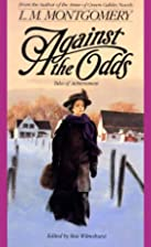 Against The Odds: Tales of Achievement by…