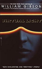 Virtual Light (Bridge Trilogy) by William…