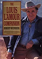 The Louis L'Amour Companion by Robert…