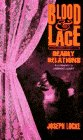Blood & Lace: Deadly Relations by Joseph…