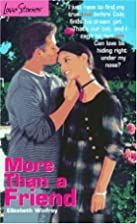 More Than a Friend (Love Stories) by…
