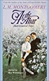 Montgomery, L. M.: At the Altar : Matrimonial Tales