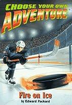 Fire on Ice by Edward Packard