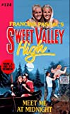 Pascal, Francine: Meet Me at Midnight (Sweet Valley High)