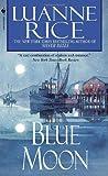 Rice, Luanne: Blue Moon