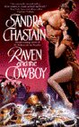 Chastain, Sandra: Raven and the Cowboy