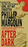 Margolin, Phillip: After Dark