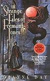 Day, Dianne: The Strange Files of Fremont Jones (Fremont Jones Mystery Ser., Vol. 1)