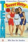 Pascal, Francine: WIN ONE FOR SANDRA (TEAM SV #2) (Team Sweet Valley)