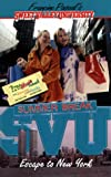 Pascal, Francine: Escape to New York (Sweet Valley University(R))