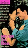 Diane Namm: Never Tell Ben (Love Stories, No 15)