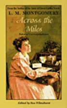 Across the Miles by L. M. Montgomery