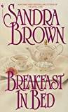 Brown, Sandra: Breakfast in Bed