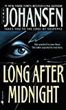 Johansen, Iris: Long After Midnight