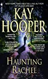 Hooper, Kay: Haunting Rachel